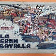 Tebeos: EL CAPITAN CORAJE Nº 41 LA GRAN BATALLA ORIGINAL CT2. Lote 192185193