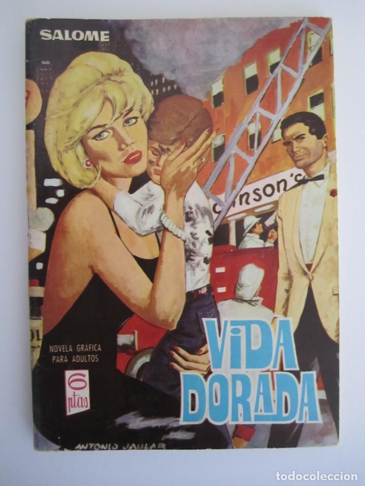 SALOME (1961, TORAY) 233 · 24-III-1967 · VIDA DORADA (Tebeos y Comics - Toray - Otros)