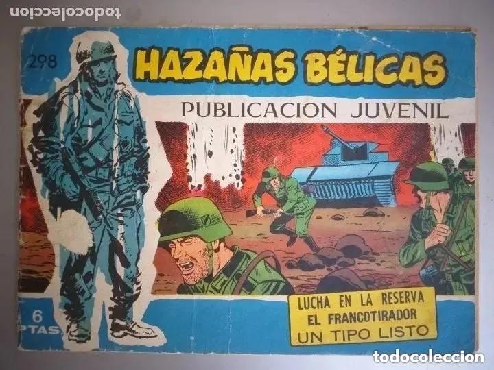 HAZAÑAS BELICAS SERIE AZUL. 3 HISTORIAS. NUM 298 (Tebeos y Comics - Toray - Hazañas Bélicas)