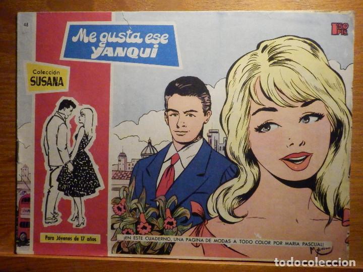 TEBEO - COMIC - COLECCION SUSANA - Nº 48 - ME GUSTA ESE YANQUI - EDICIONES TORAY (Tebeos y Comics - Toray - Susana)