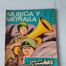 Tebeos: MÚSICA Y METRALLA - GORILA HAZAÑAS BÉLICAS N. 257 - 1968. Lote 195503800