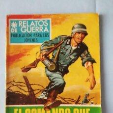 Tebeos: EL COMANDO QUE NO REGRESO - RELATOS DE GUERRA N. 142 - 1968. Lote 195504491