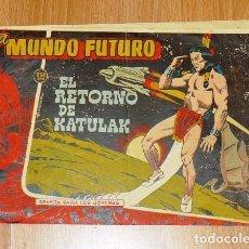BDs: EL MUNDO FUTURO. Nº 98 : EL RETORNO DE KATULAK. Lote 195824032
