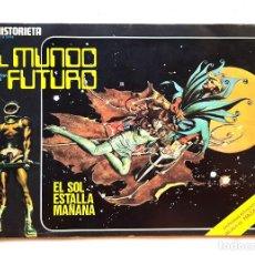 Tebeos: LA HISTORIETA PRESENTA LA SERIE EL MUNDO FUTURO, Nº 19- EL SOL ESTALLA MAÑANA. Lote 195867367