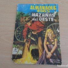 Tebeos: ALMANAQUE 1965 HAZAÑAS DEL OESTE. EDITA TORAY. Lote 196380708