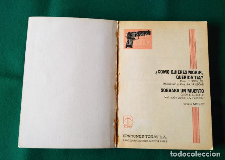 Tebeos: BRIGADA SECRETA - Nº 8 - ¿CÓMO QUIERES MORIR QUERIDA TÍA? - SOBRABA UN MUERTO - TORAY - 1982 - Foto 4 - 198038527