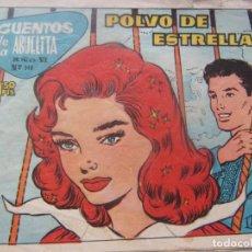 Tebeos: CUENTOS DE LA ABUELITA NÚM. 348 -POLVO DE ESTRELLAS. Lote 198581333