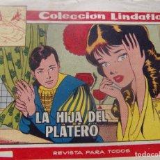 Tebeos: COLECCION LINDAFLOR - LA HIJA DEL PLATERO. Lote 198662097