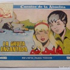 Tebeos: CUENTOS DE LA ABUELITA NUM. 250- LA GRUTA ENCANTADA. Lote 198959456