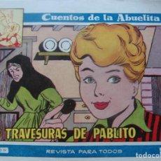 Tebeos: CUENTOS DE LA ABUELITA NUM. 248- LAS TRAVESURAS DE PABLITO. Lote 199255288