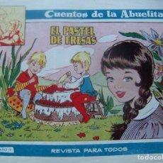 Tebeos: CUENTOS DE LA ABUELITA NUM. 218- EL PASTEL DE FRESAS. Lote 199255413