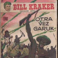 Tebeos: BILL KRAKER Nº 22. Lote 199376801