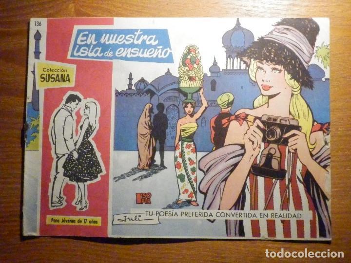 TEBEO - COMIC - COLECCION SUSANA - Nº 136 - EN NUESTRA LISTA DE ENSUEÑO - EDICIONES TORAY (Tebeos y Comics - Toray - Susana)