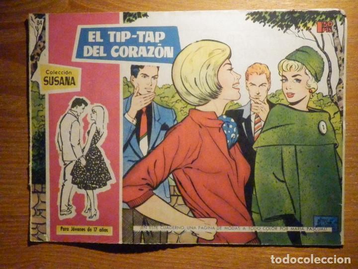 TEBEO - COMIC - COLECCION SUSANA - Nº 84 - EL TIP-TAP DEL CORAZON - EDICIONES TORAY (Tebeos y Comics - Toray - Susana)
