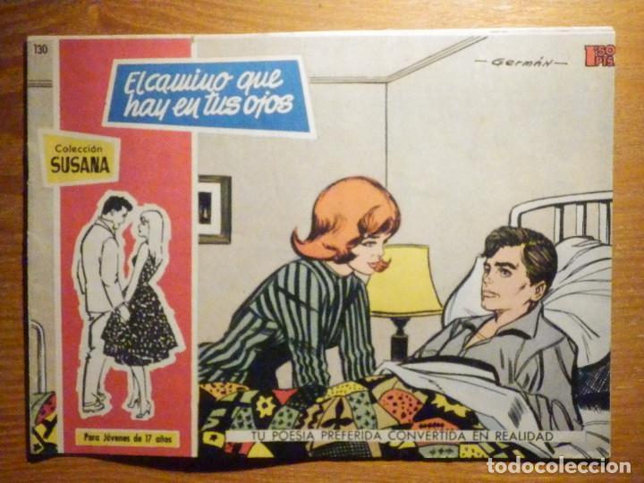 TEBEO - COMIC - COLECCION SUSANA - Nº 130 - EL CAMINO QUE HAY EN TUS OJOS - EDICIONES TORAY (Tebeos y Comics - Toray - Susana)