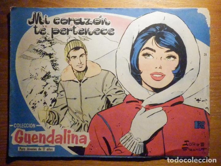 TEBEO - COMIC - COLECCIÓN GUENDALINA - Nº 28 - MI CORAZÓN TE PERTENECE - TORAY (Tebeos y Comics - Toray - Guendalina)