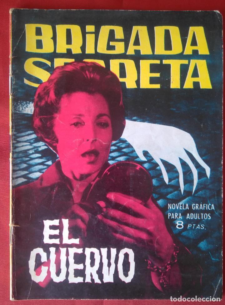 BRIGADA SECRETA - EL CUERVO - Nº33 - ED. TORAY - 1963 - 48 PAG. (Tebeos y Comics - Toray - Brigada Secreta)