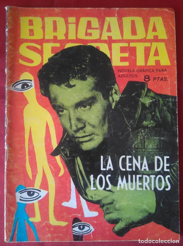 BRIGADA SECRETA - LA CENA DE LOS MUERTOS - Nº22 - ED. TORAY - 1963 - 48 PAG. (Tebeos y Comics - Toray - Brigada Secreta)