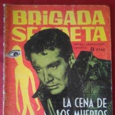 Tebeos: BRIGADA SECRETA - LA CENA DE LOS MUERTOS - Nº22 - ED. TORAY - 1963 - 48 PAG.. Lote 202932346