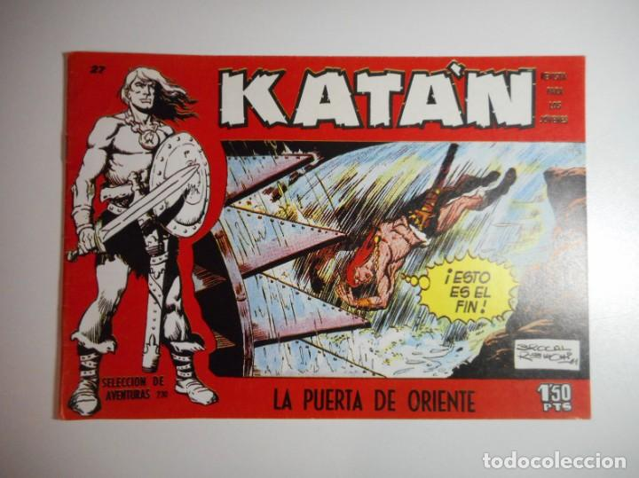 KATÁN Nº 27 : LA PUERTA DE ORIENTE (Tebeos y Comics - Toray - Katan)