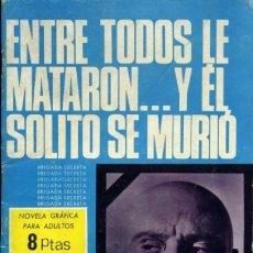 Tebeos: BRIGADA SECRETA-TORAY- Nº 151 -ENTRE TODOS LE MATARON.-1966-GRAN J.A.HUÉSCAR-BUENO-DIFÍCIL-LEA-3402. Lote 205247588