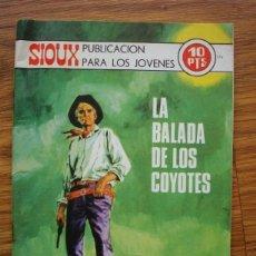 Tebeos: SIOUX Nº 176 LA BALADA DE LOS COYOTES (TORAY 1970). Lote 205343167