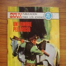 Tebeos: SIOUX Nº 173 UN HOMBRE PELIGROSO (TORAY 1970). Lote 205343331