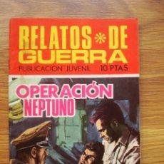 Tebeos: RELATOS DE GUERRA Nº 190 OPERACIÓN NEPTUNO (TORAY 1969). Lote 205347651