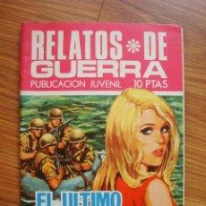 Tebeos: RELATOS DE GUERRA Nº 195 EL ÚLTIMO ASALTO (TORAY 1970). Lote 205347698