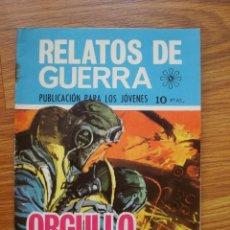Tebeos: RELATOS DE GUERRA Nº 189 ORGULLO DE HÉROE (TORAY 1969). Lote 205347851