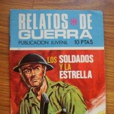 Tebeos: RELATOS DE GUERRA Nº 217 LOS SOLDADOS Y LA ESTRELLA (TORAY 1971). Lote 205348151
