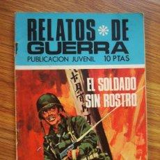 Tebeos: RELATOS DE GUERRA Nº 212 EL SOLDADO SIN ROSTRO (TORAY 1970). Lote 205348278