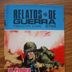 Tebeos: RELATOS DE GUERRA Nº 193 LA GLORIA DE OTRO (TORAY 1970). Lote 205348357