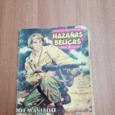 Tebeos: HAZAÑAS BELICAS -DEMASIADO DURO. Lote 205399058