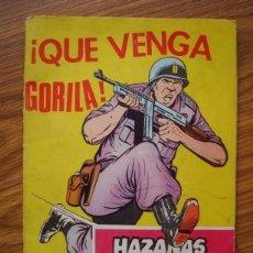 Tebeos: HAZAÑAS BÉLICAS NÚMERO 288 (TORAY 1970) ¡QUE VENGA GORILA!. Lote 205404010
