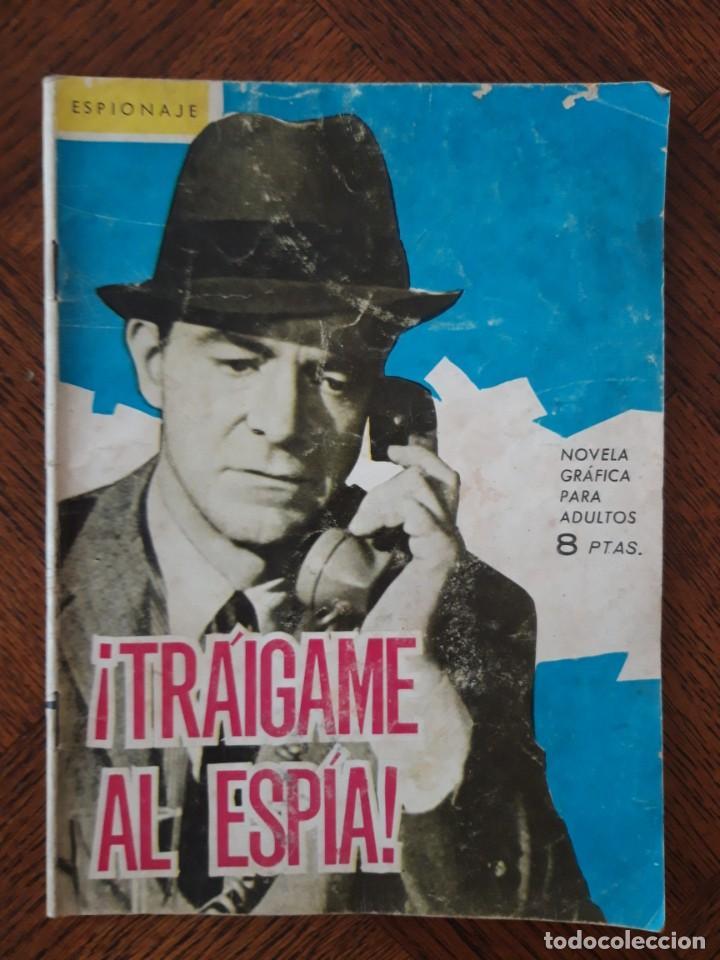 NOVELA GRÁFICA ESPIONAJE TRAIGAME AL ESPIA (Tebeos y Comics - Toray - Espionaje)