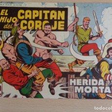 Tebeos: EL HIJO DEL CAPITÁN CORAJE Nº 42. HERIDA MORTAL. ORIGINAL. EDITA TORAY. Lote 207006585