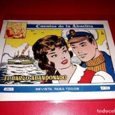 Tebeos: CUENTOS DE LA ABUELITA Nº 255 AÑO 1955 TORAY. Lote 207124486