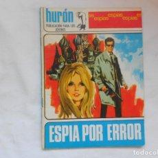 Tebeos: HURON Nº 31 - ESPIAS - ESPIA POR ERROR - TORAY - AÑOS 60. Lote 207143366