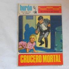 Tebeos: HURON Nº 25 - ESPIAS - CRUCERO MORTAL - TORAY - AÑOS 60. Lote 207143393