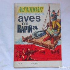 Tebeos: AVENTURAS Nº 38 - AVES DE RAPIÑA - TORAY - AÑOS 60. Lote 207164913