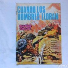 Tebeos: HAZAÑAS BELICAS Nº 156 - CUANDO LOS HOMBRES LLORAN - NOVELA GRAFICA - TORAY - AÑOS 60. Lote 207166350