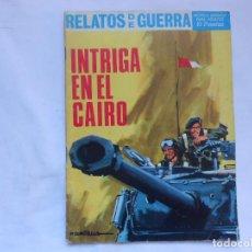 Tebeos: RELATOS DE GUERRA Nº 124 - INTRIGA EN EL CAIRO - NOVELA GRAFICA - TORAY - AÑOS 60. Lote 207166527