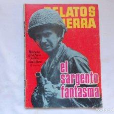 Tebeos: RELATOS DE GUERRA - EL SARGENTO FANTASMA - Nº 81 - NOVELA GRAFICA - TORAY - AÑOS 60. Lote 207166723