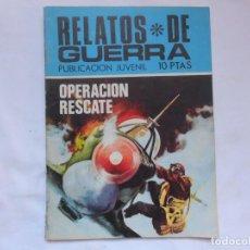 Tebeos: RELATOS DE GUERRA - OPERACION RESCATE - Nº 202 - NOVELA GRAFICA - TORAY. Lote 207166893