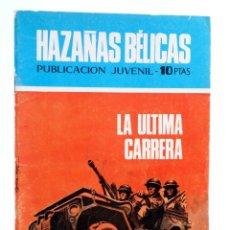 Tebeos: HAZAÑAS BÉLICAS 238. LA ÚLTIMA CARRERA (E. SOTILLOS / J. FORNS) TORAY, 1970. Lote 207209995