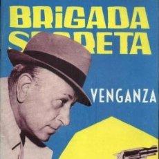Tebeos: BRIGADAS SECRETA-TORAY- Nº 94 -VENGANZA-1964-GRAN ANTONIO CARRILLO-DIFÍCIL-CORRECTO-LEA-4289. Lote 238240050