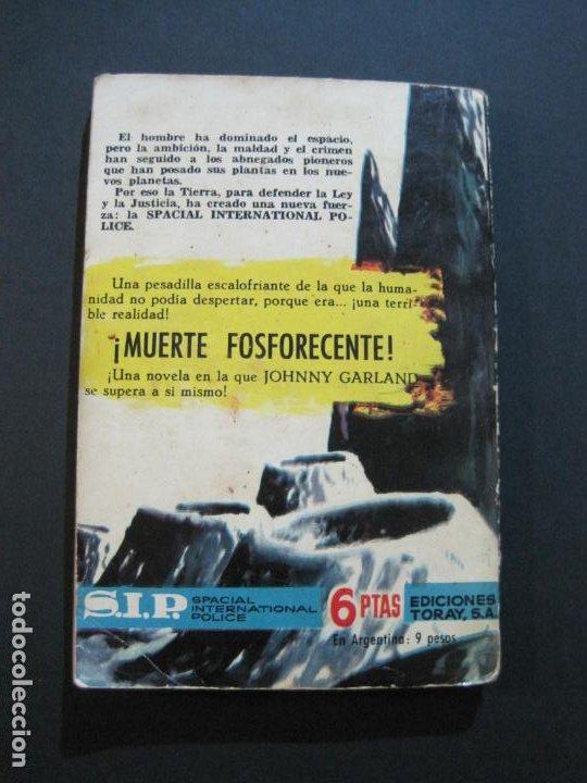 Tebeos: S.I.P-SPACIAL INTERNATIONAL POLICE-EL HORROR VERDE-EDICIONES TORAY-AÑO 1960-VER FOTOS-(V-20.409) - Foto 15 - 207655107