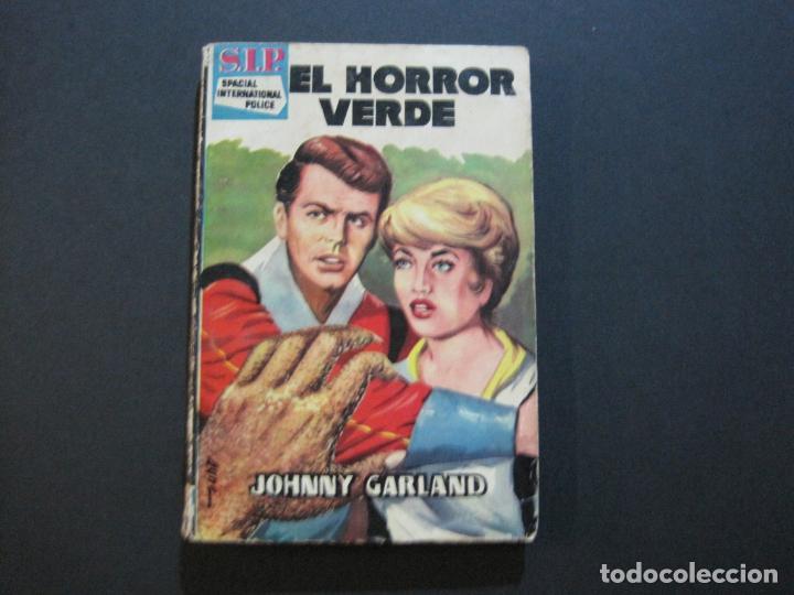 S.I.P-SPACIAL INTERNATIONAL POLICE-EL HORROR VERDE-EDICIONES TORAY-AÑO 1960-VER FOTOS-(V-20.409) (Tebeos y Comics - Toray - Otros)