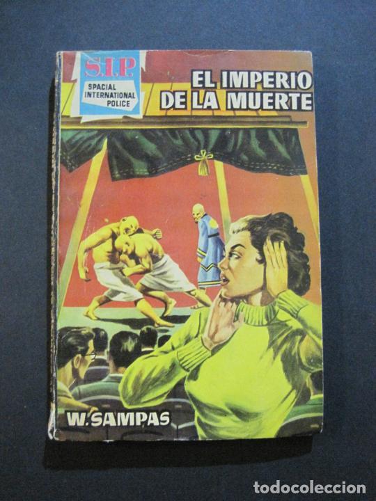 Tebeos: S.I.P-SPACIAL INTERNATIONAL POLICE-EL IMPERIO DE LA MUERTE-EDICIONES TORAY-VER FOTOS-(V-20.410) - Foto 2 - 207655238